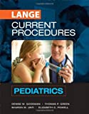 img - for CURRENT Procedures Pediatrics (Lange Medical Books) book / textbook / text book