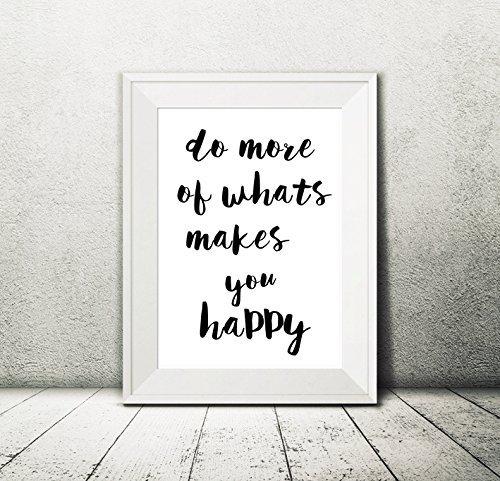 kunstdruck-o-do-more-of-what-makes-you-happy-o-wohndeko-ap1-din-a4-artprint-vom-papierbuedchen