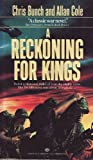 A Reckoning for Kings (0345346688) by Bunch, Chris;Cole, Allan