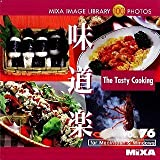 MIXA IMAGE LIBRARY Vol.76 味道楽