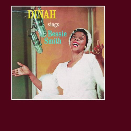 Dinah Washington - Dinah Sings Bessie Smith - Zortam Music