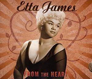 Etta James-From the Heart