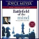 The Battlefield of the Mind: Winning the Battle in Your... Hörbuch von Joyce Meyer Gesprochen von: Pat Lentz