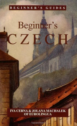 Beginner's Czech (Beginner's (Foreign Language)) (English and Czech Edition)