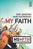My Faith (Middle School Survival Series)
