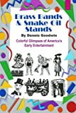 img - for Brass Bands and Snake Oil Stands book / textbook / text book