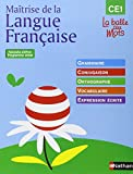 Maîtrise de la Langue Française, CE1 : Grammaire, conjugaison, orthographe, vocabulaire, expression écrite