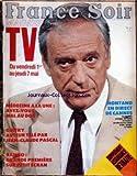 TV MAGAZINE FRANCE SOIR du 31/12/2099 - YVES MOUROUSI - LE PROCES DELOUIS XVI EN DIRECT - LES BATAILLES DE TELE SANTE...
