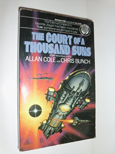 The Court of a Thousand Suns: (#3), Allan Cole; Chris Bunch