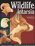 Wildlife Intarsia: A Step-by-step Gui...