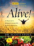 img - for Alive!: A Physician's Biblical and Scientific Guide to Nutrition book / textbook / text book