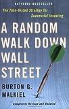 Random Walk Down Wall Street-Revised & Updated ((REV)03) by Malkiel, Burton G [Paperback (2003)] (0393057836) by Malkiel, Burton G