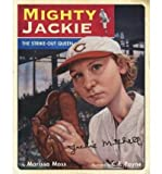 Mighty Jackie: The Strike-Out Queen (0152167471) by Moss, Marissa