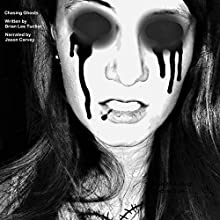 Chasing Ghosts (       UNABRIDGED) by Brian Lee Tucker Narrated by Rosko Raines