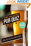 The Amazing Pub Quiz Book - Volume 1...
