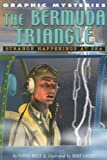 img - for The Bermuda Triangle: Strange Happenings at Sea (Graphic Mysteries) book / textbook / text book