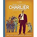 Jean-Michel Charlier vous raconte...