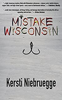 Mistake, Wisconsin by Kersti Niebruegge ebook deal