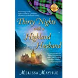 Thirty Nights with a Highland Husband (Daughters of the Glen, Book 1) (The Daughters of the Glen) ~ Melissa Mayhue