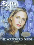 img - for Buffy the Vampire Slayer: The Watchers Guide book / textbook / text book