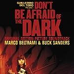 Don't Be Afraid of the Dark (Original...