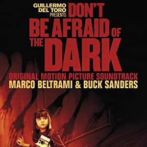 Don't Be Afraid of the Dark (Original Motion Picture Soundtrack)