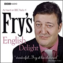 Fry's English Delight: The Complete Series Radio/TV Program by Stephen Fry Narrated by Stephen Fry
