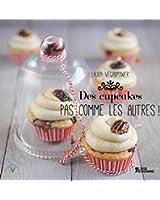 Des cupcakes... Pas comme les autres !