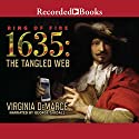 1635: The Tangled Web Audiobook by Virginia DeMarce Narrated by George Guidall
