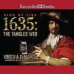 1635: The Tangled Web | Virginia DeMarce