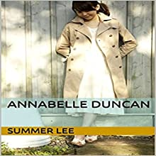 Annabelle Duncan Audiobook by Summer Lee Narrated by Deanna Arnold