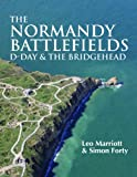img - for The Normandy Battlefields: D-Day and the Bridgehead book / textbook / text book