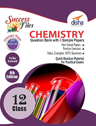 CBSE Class 12 Chemistry Success Files - Concept Maps, Question Bank & 8 Sample Papers