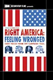 NEW Right America: Feeling Wronged (DVD)