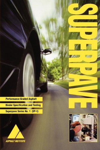 SP-1 Superpave Performance Graded Asphalt Binder Specifications and Testing