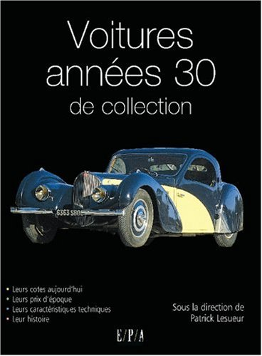 livre voitures ann es 30 de collection. Black Bedroom Furniture Sets. Home Design Ideas
