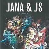 echange, troc Samantha Longhi - Jana & JS : A murs ouverts