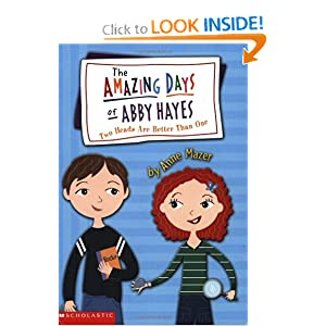 Two Heads Are Better Than One (The Amazing Days Of Abby Hayes, No. 7) by Anne Mazer