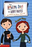 Two Heads Are Better Than One (The Amazing Days Of Abby Hayes, No. 7) (0439353661) by Mazer, Anne