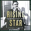 Rising Star: The Making of Barack Obama Audiobook by David Garrow Narrated by Charles Constant
