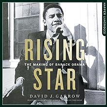 Rising Star: The Making of Barack Obama | Livre audio Auteur(s) : David Garrow Narrateur(s) : Charles Constant