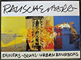 img - for Robert Rauschenberg: Shiners, Gluts, Urban Bourbons book / textbook / text book