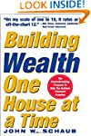 Building Wealth One House at a Time:...