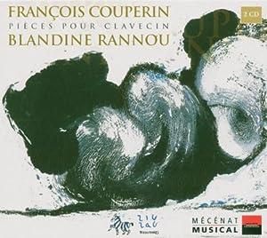 François Couperin: Pièces pour Clavecin - Blandine Rannou
