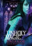 Unholy Magic [With Earbuds] (Playaway Adult Fiction)