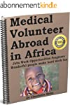 Medical Volunteer Abroad in Africa: D...