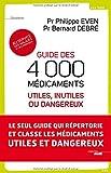 echange, troc Philippe Even, Bernard Debré - Guide des 4000 médicaments utiles, inutiles ou dangereux