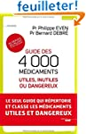 Guide des 4000 m�dicaments utiles, in...