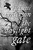 The Daylight Gate Jeanette Winterson