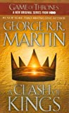 A Clash of Kings (A Song of Ice and Fire, Book 2) (0553579908) by George R.R. Martin